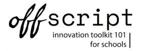 Off Script logo, innovation toolkit, schools,